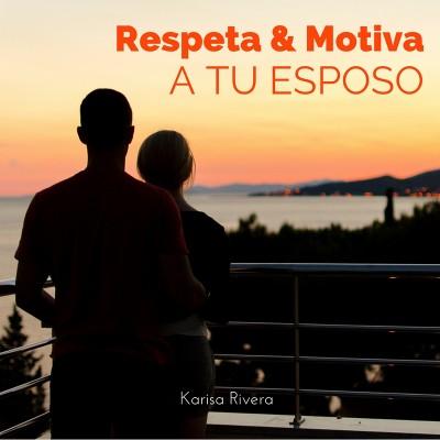 Respeta & Motiva