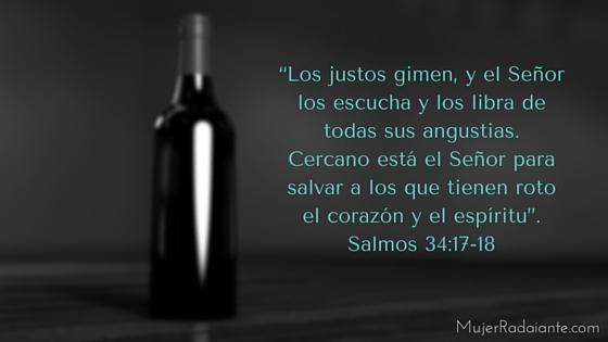"""""""Los justos gimen, y el Señor los escucha y los libra de todas sus angustias. Cercano está el Señor para salvar a los que tienen roto el corazón y el espíritu"""". Salmos 34-17-18 (1)"""